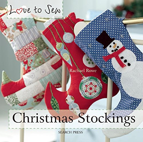 Love To Sew - Christmas Stockings