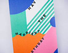 Have The Happiest Birthday Card