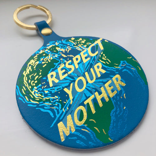 Respect Your Mother Key Fob