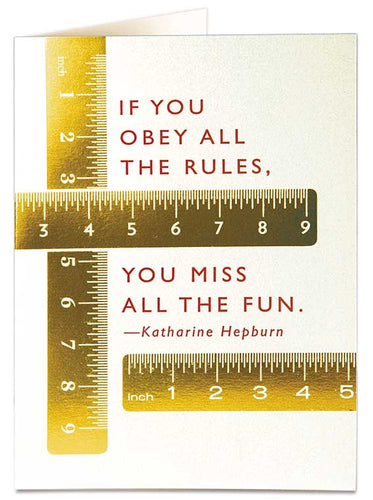 If You Obey All The Rules Card