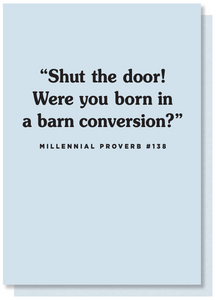 Were You Born In A Barn Conversion? Card