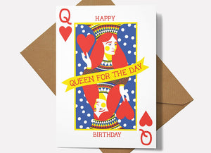 Queen For The Day Happy Birthday Card