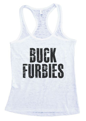 "Womens Tank Top ""Buck Furbies"" 1012 Womens Funny Burnout Style Workout Tank Top, Yoga Tank Top, Funny Buck Furbies Top"