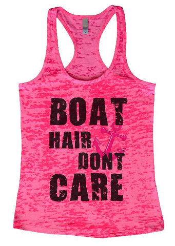 "RB Clothing Co ""Boat Hair Dont Care"" Womens Funny Burnout Tank Top"