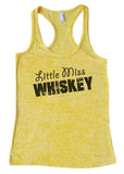 "Womens Tank Top ""Little Miss Whiskey"" 1039 Womens Funny Burnout Style Workout Tank Top, Yoga Tank Top, Funny Little Miss Whiskey Top"