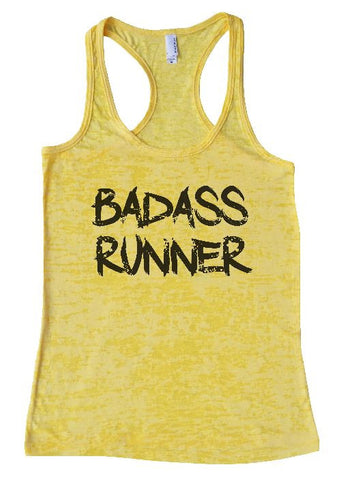 "Womens Tank Top ""Badass Runner"" 1056 Womens Funny Burnout Style Workout Tank Top, Yoga Tank Top, Funny Badass Runner Top"