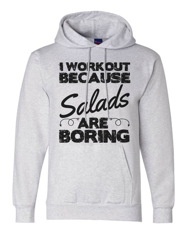 "Unisex Champion Double Dry Hoodie ""I Workout Because Salads are Boring""  RB Clothing Co"