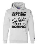 "Unisex Champion Hoodie ""I Workout Because Salads Are Boring"" RB Clothing Co"