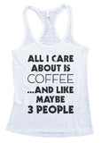 "Womens Burnout Tank Top ""All i care about is coffee and maybe like 3 people"" RB Clothing Co"