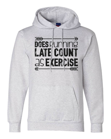 "Unisex Champion Hoodie ""Does Running Late Count As Exercise"" RB Clothing Co"