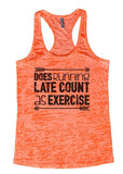 "Womens Tank Top ""Does running late count as exercise"" 1099 Womens Funny Burnout Style Workout Tank Top, Yoga Tank Top, Funny Does running late count as exercise Top"