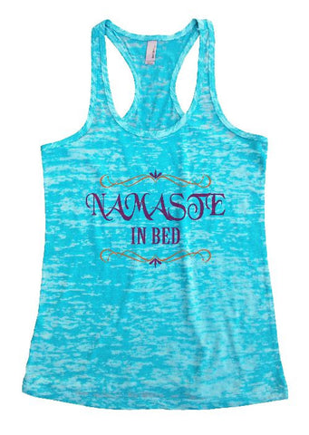 "Womens Tank Top ""Namaste In Bed"" 1106 Womens Funny Burnout Style Workout Tank Top, Yoga Tank Top, Funny Namaste In Bed Top"