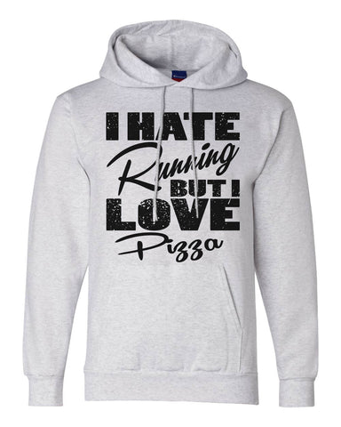 "Unisex Champion Hoodie ""I Hate Running But I Love Pizza"" RB Clothing Co"