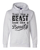 "Unisex Champion Hoodie ""Train Like A Beast Look Like A Beauty"" RB Clothing Co"