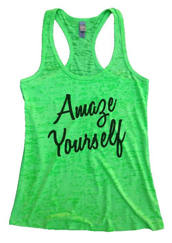"Womens Tank Top ""Amaze Yourself 2"" Womens Funny Burnout Style Workout Tank Top, Yoga Tank Top"