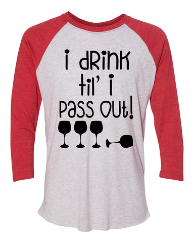 "Unisex Christmas Soft Tri-Blend Baseball T-Shirt ""I Drink Til' I Pass Out!"" Rb Clothing Co"