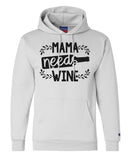 "Unisex Champion Hoodie ""Mama Needs Wine"" RB Clothing Co"