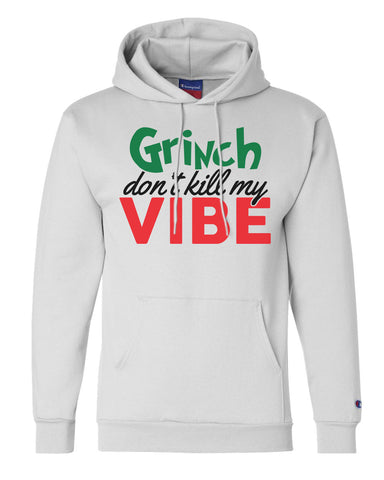 "Unisex Champion Hoodie ""Grinch Don't Kill My Vibe"" RB Clothing Co"