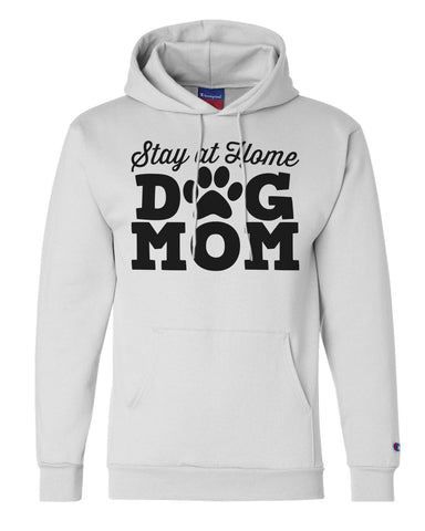 "Unisex Champion Hoodie ""Stay At Home Dog Mom"" RB Clothing Co"
