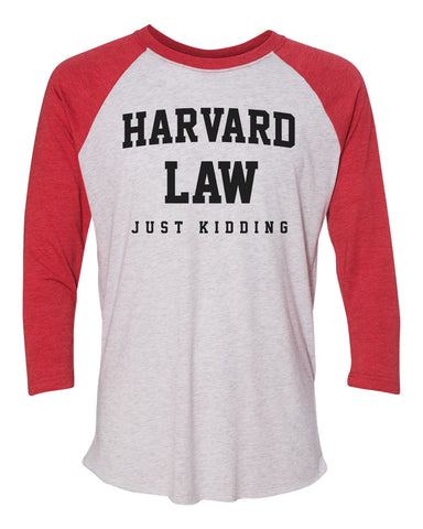 "Unisex Christmas Soft Tri-Blend Baseball T-Shirt ""Harvard Law Just Kidding"" Rb Clothing Co"