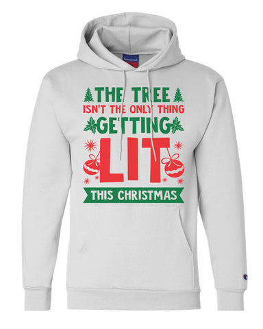 "Unisex Champion Hoodie ""The Tree Isn't The Only Thing Getting LIT This Christmas"" RB Clothing Co"