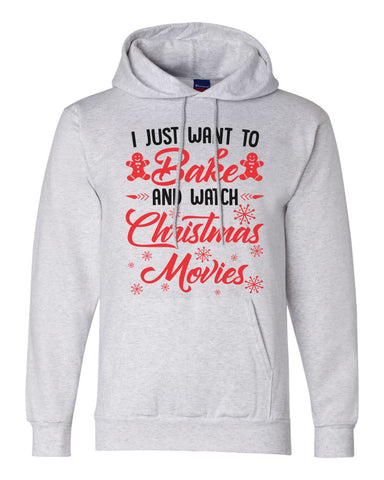 "Unisex Champion Hoodie ""I Just Want to Bake And Watch Christmas Movies"" RB Clothing Co"