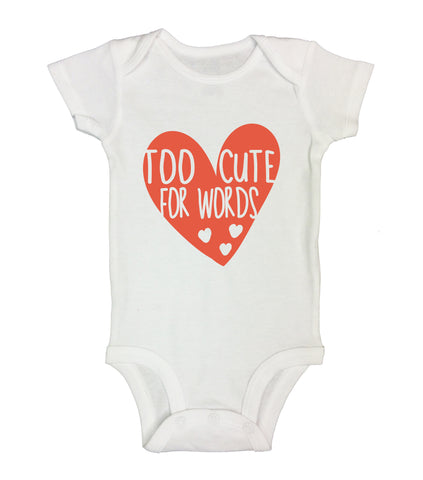 "Cute Baby Bodysuit ""Too Cute For Words"" RB Clothing Co"