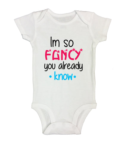 "Cute Hip-Hop Inspired Baby Bodysuit ""I'm So Fancy You Already Know"" RB Clothing Co"