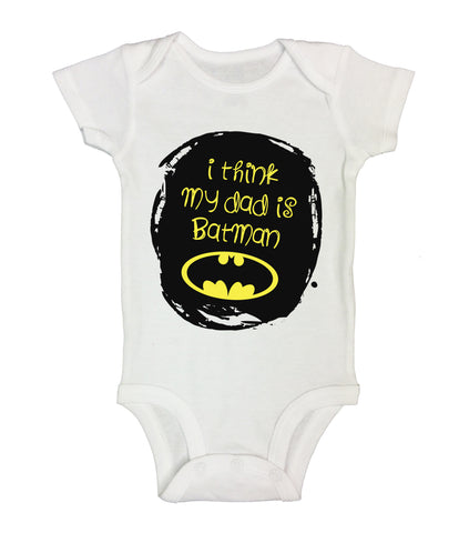 "Cute Batman Inspired Baby Bodysuit ""I Think My Dad Is Batman"" RB Clothing Co"