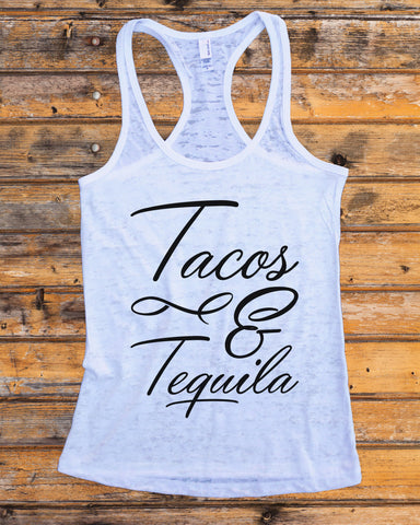 "Womens Burnout Tank Top ""Tacos & Tequila"" RB Clothing Co #699"