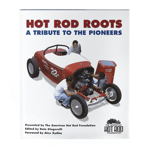 Hot Rod Roots: A Tribute to the Pioneers