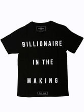 T SHIRT BILLIONAIRE IN THE MAKING BLACK