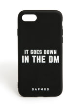 IPHONE CASE IT GOES DOWN IN THE DM