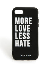 IPHONE CASE MORE LOVE LESS HATE