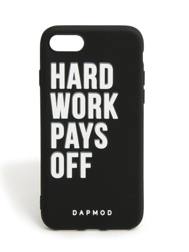 IPHONE CASE HARD WORK PAYS OFF