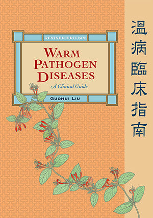 Cover image for Warm Pathogen Diseases: A Clinical Guide (Revised Edition)