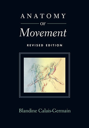 Cover image for Anatomy of Movement (Revised Edition)
