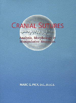 Cover image for Cranial Sutures: Analysis, Morphology & Manipulative Strategies