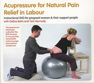 Cover image for Acupressure for Natural Pain Relief in Labour DVD
