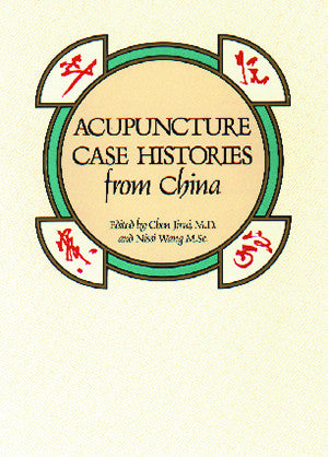 Cover image for Acupuncture Case Histories from China