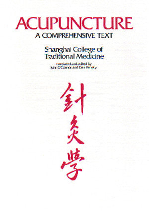 Cover image for Acupuncture: A Comprehensive Text