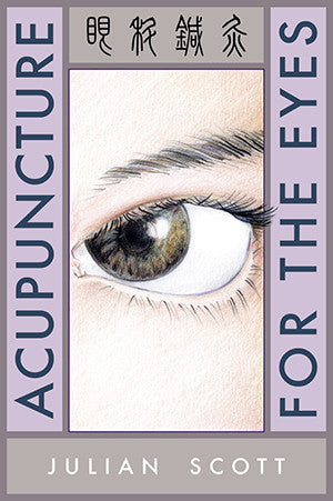 Cover image for Acupuncture for the Eyes