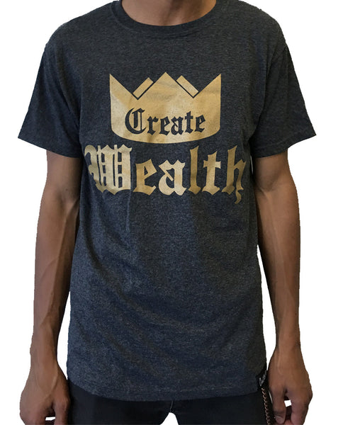 Create Wealth T - Mens Gray
