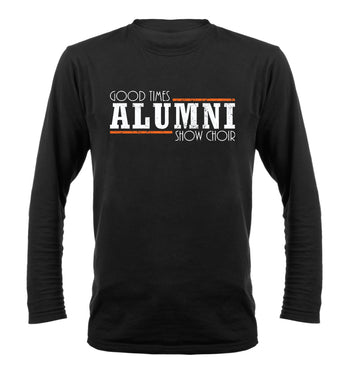 Good Times ALUMNI Long Sleeve