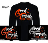 Good Times Longsleeve