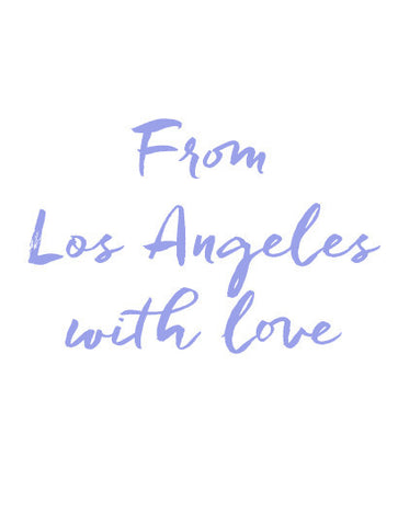 From Los Angeles with love