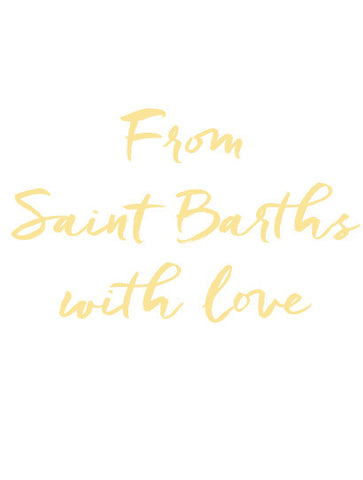From Saint Barths with love