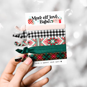 More elf love, babe | Holiday Hair Tie Gift Set for Coworkers, Friends, Teens + Girls