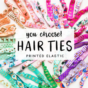 You Choose | Printed Hair ties