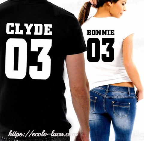 Bonnie for Women Clyde for Men T-shirt - Ecolo.luca